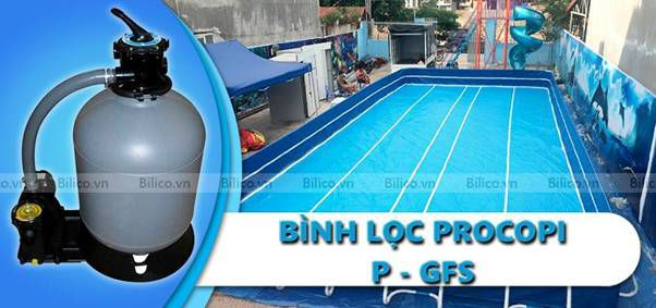 bình lọc bể bơi Procopi P - GFS