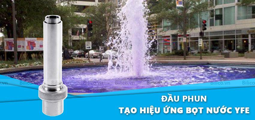 Đầu phun nước tạo hiệu ứng bọt nước YFE