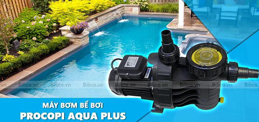 Máy bơm bể bơi Procopi Aqua Plus