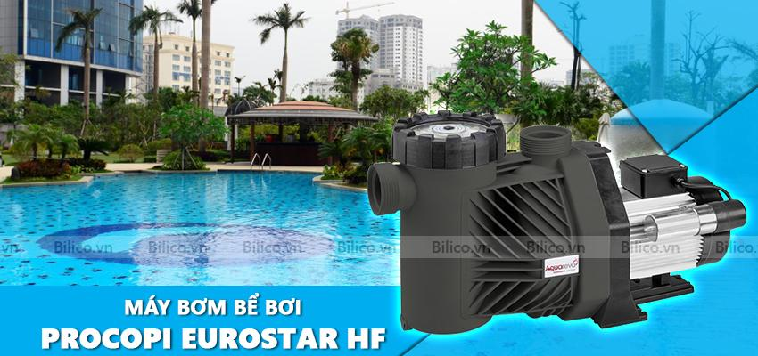 Máy bơm bể bơi Procopi Eurostar HF