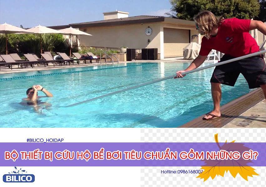 Bộ thiết bị cứu hộ bể bơi tiêu chuẩn
