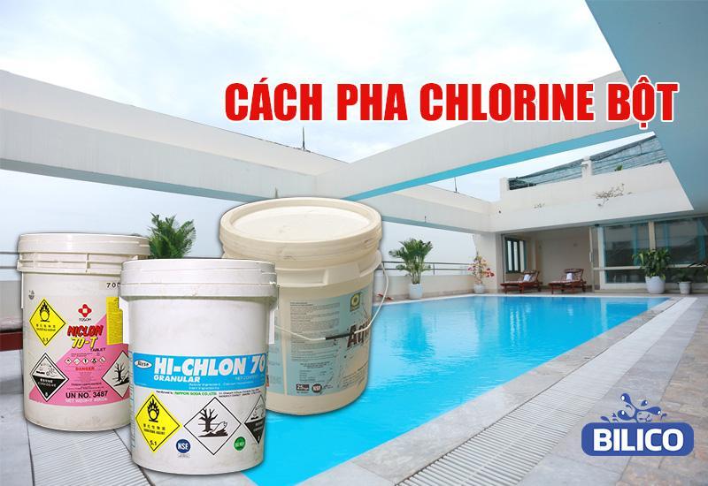 cách pha chlorine bột 70%