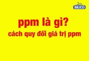 ppm là gì?