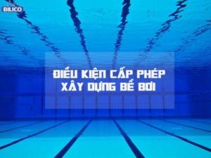 điều kiện cấp phép xây dựng bể bơi